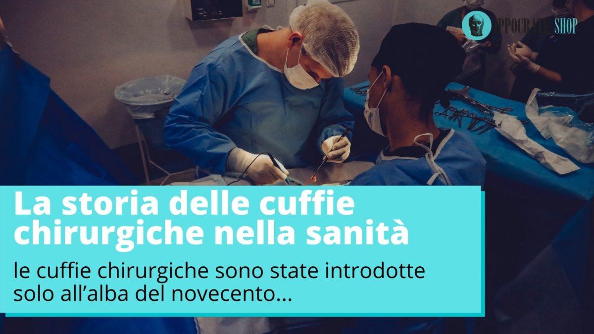 La storia delle cuffie chirurgiche nella sanità